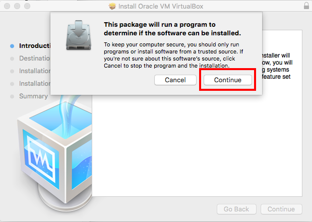 Virtualbox Install dialog to see if you can proceed with install